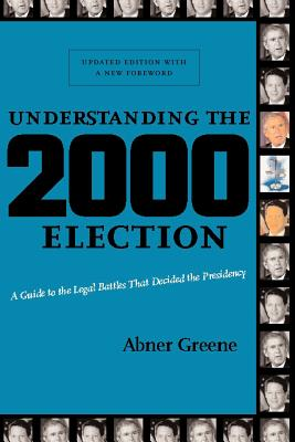 Understanding The 2000 Election By Greene, Abner