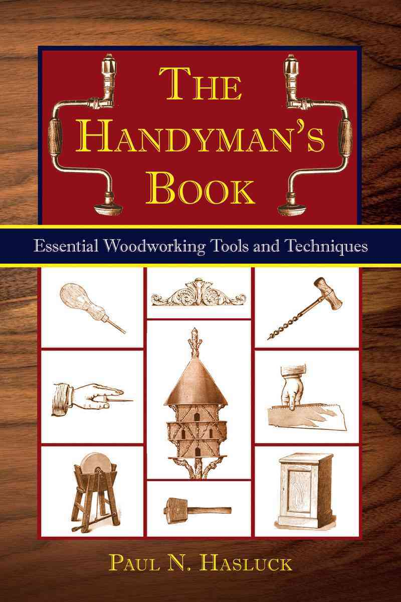 The Handyman's Guide By Hasluck, Paul N.
